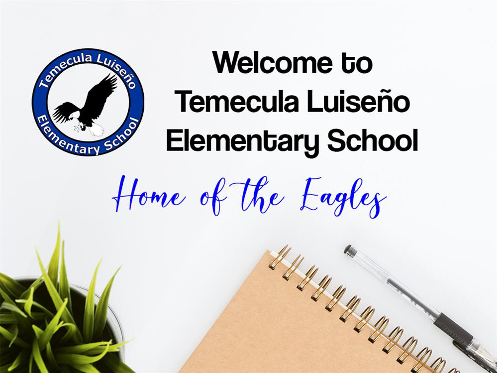 Temecula Luiseño Elementary School / Homepage