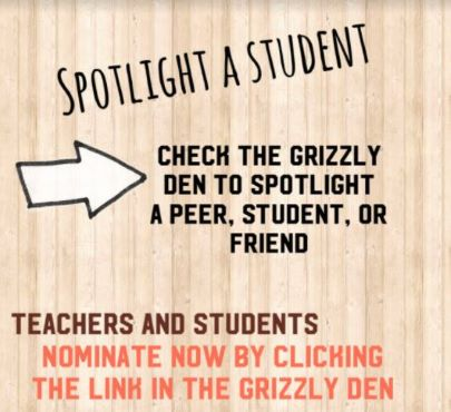 Student Spotlight in the Grizzly Den