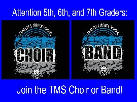 Join the TMS Choir or Band!