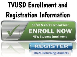 TVUSD Enrollment and Registration Information