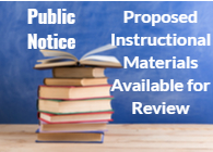 proposed instructional materials up for review