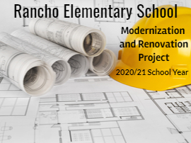 Rancho Elementary School Modernization Information hardhat and construction plans