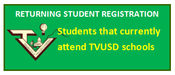TVUSD Returning Students Registration