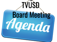 TVUSD Board Meeting Agenda