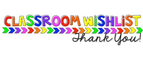 "rainbow words saying ""classroom wishlist thank you"""