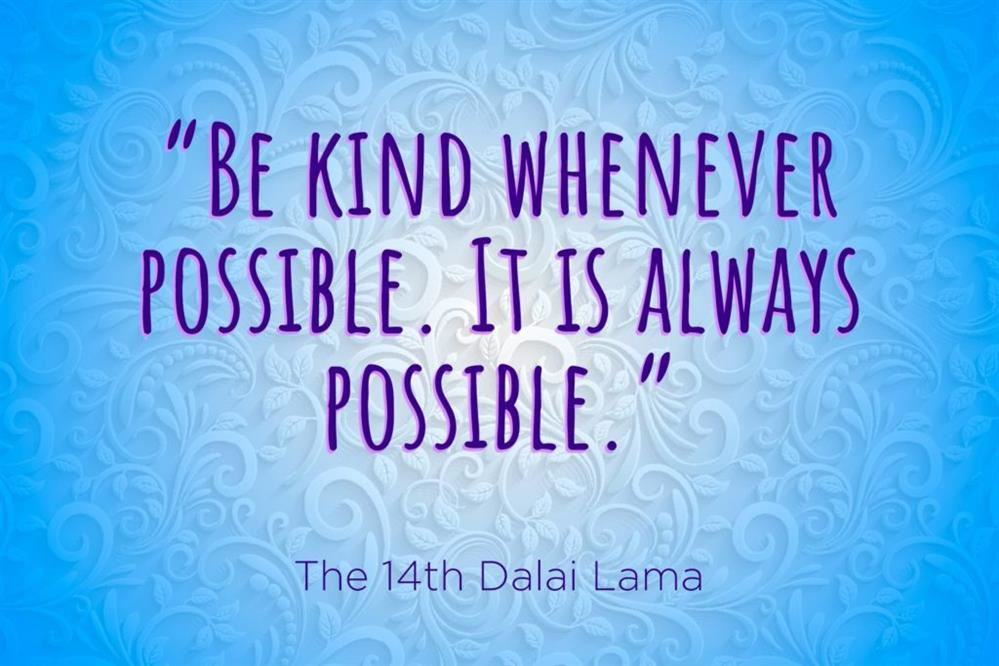 Be Kind - Dalai Lama