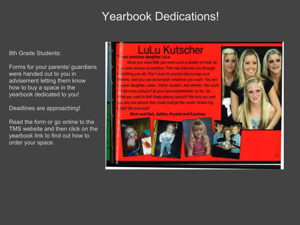 Information for 8th Graders regarding the Yearbook Dedications