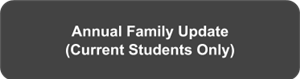 Click here to access the Annual Family Update Page