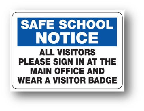 safe school notice all visitors must sign in at the front office
